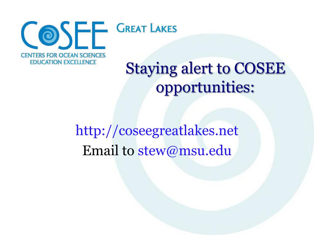 Staying alert to COSEE opportunities: