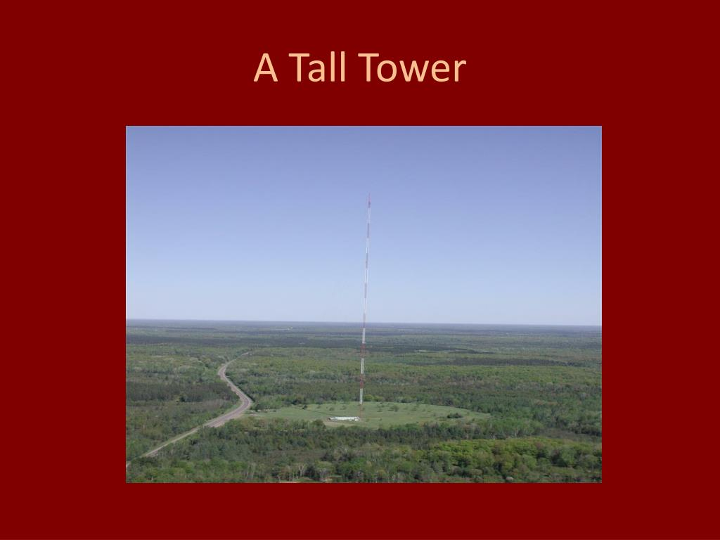 A Tall Tower