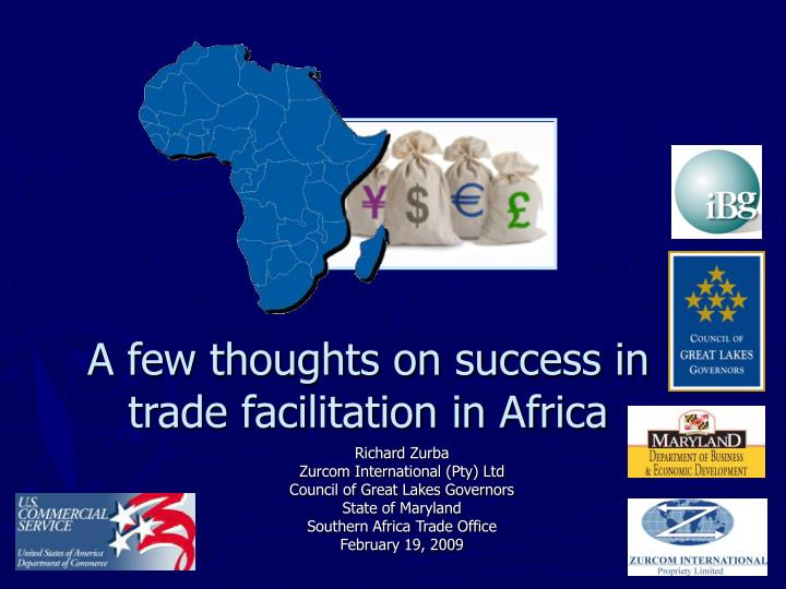 A few thoughts on success in trade facilitation in africa