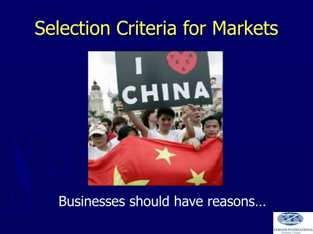 Selection Criteria for Markets