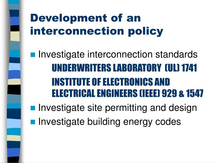Development of an interconnection policy