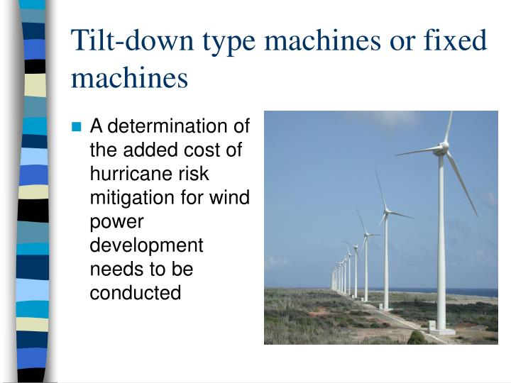 Tilt-down type machines or fixed machines