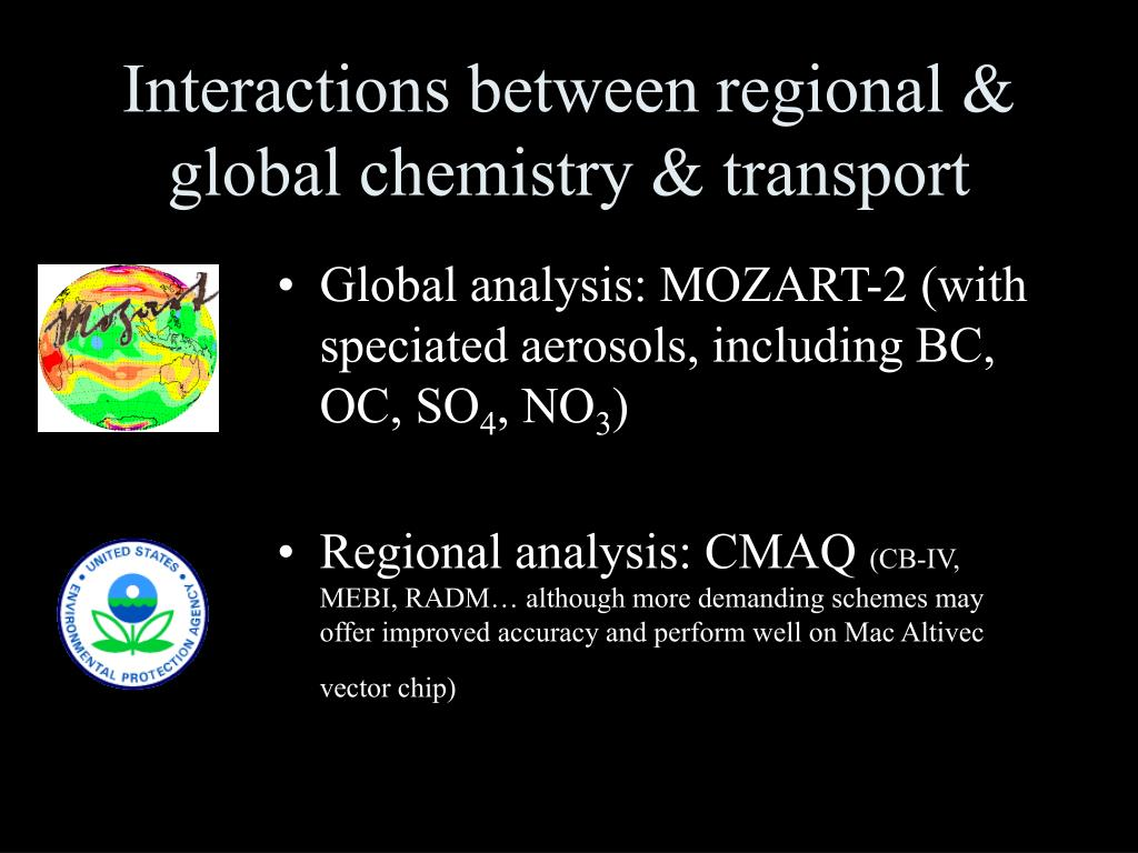 Interactions between regional & global chemistry & transport