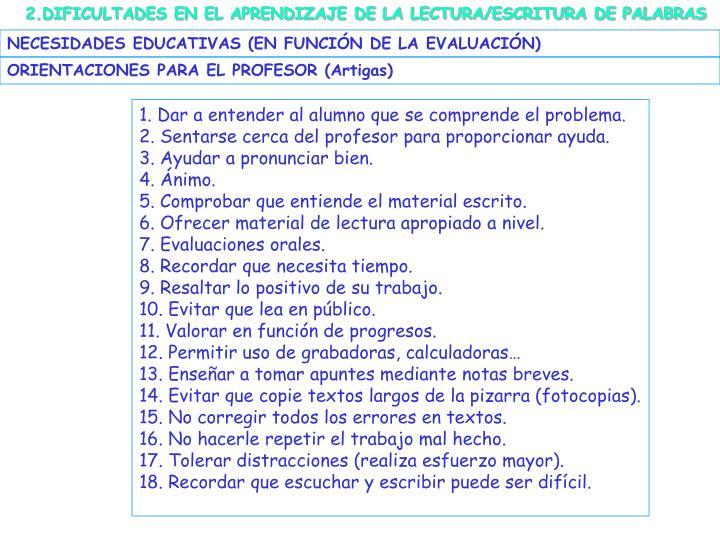2.DIFICULTADES EN EL APRENDIZAJE DE LA LECTURA/ESCRITURA DE PALABRAS