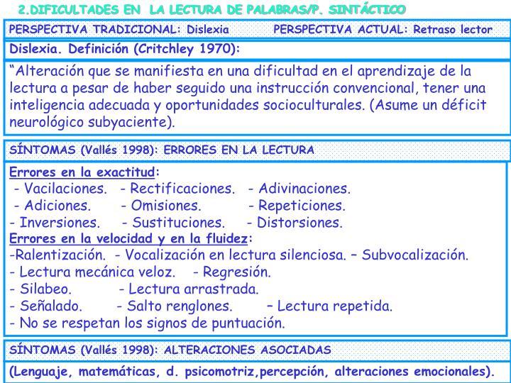2.DIFICULTADES EN  LA LECTURA DE PALABRAS/P. SINTÁCTICO