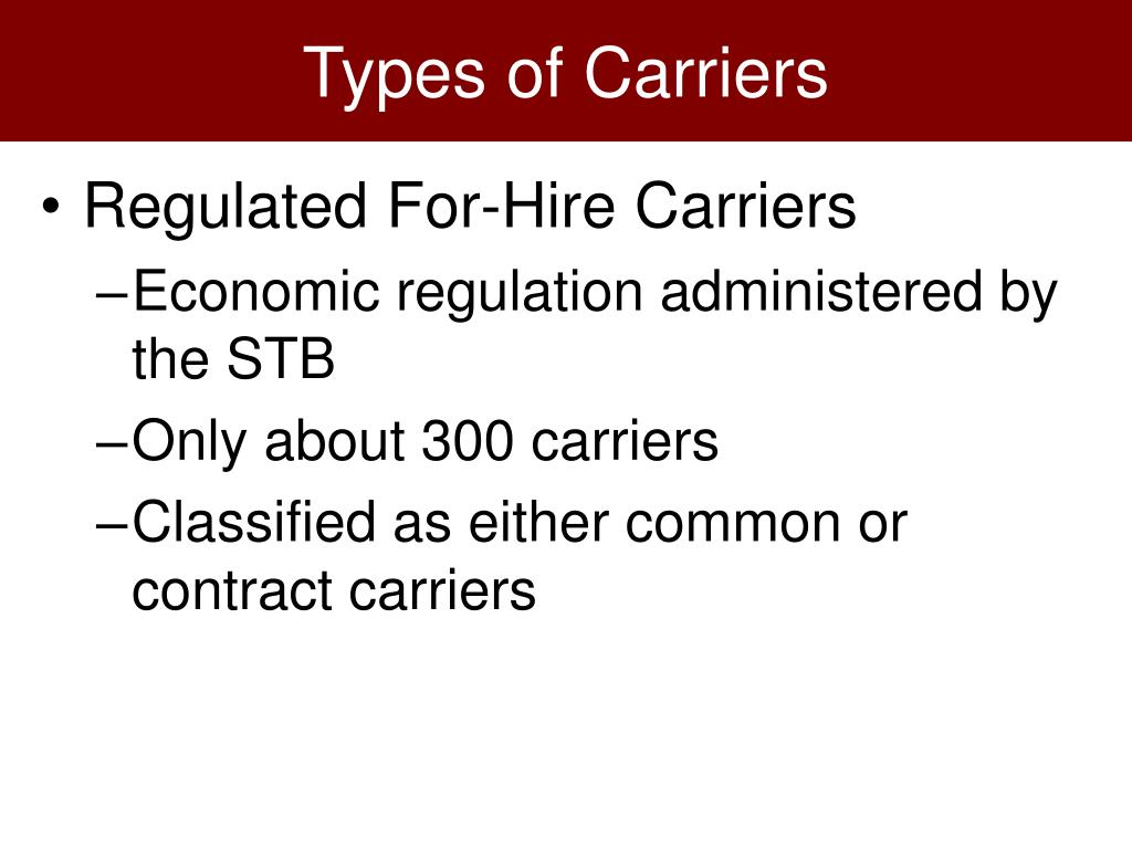 Types of Carriers