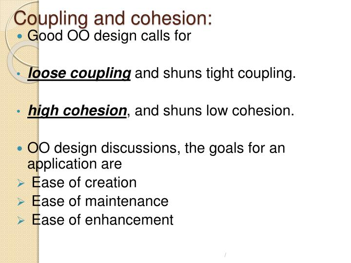 Coupling and cohesion: