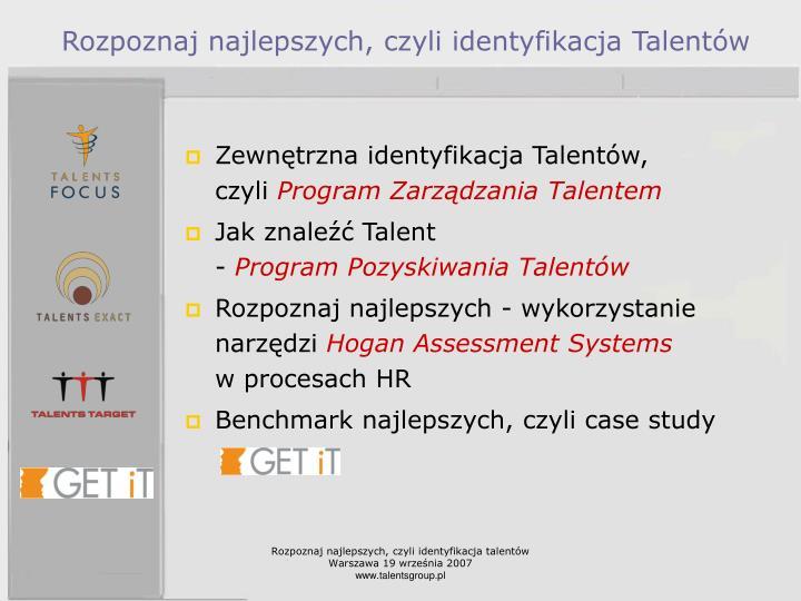 Rozpoznaj najlepszych, czyli identyfikacja Talentów