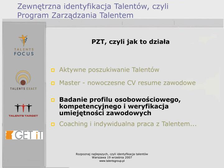 Zewnętrzna identyfikacja Talentów, czyli