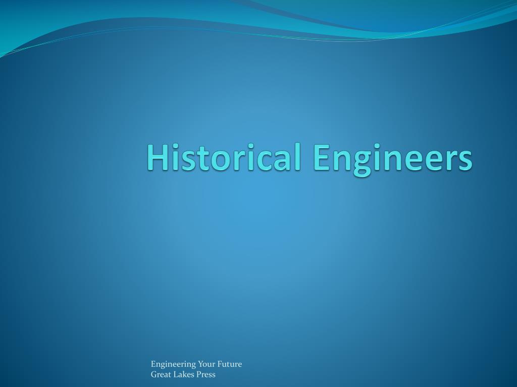 historical engineers
