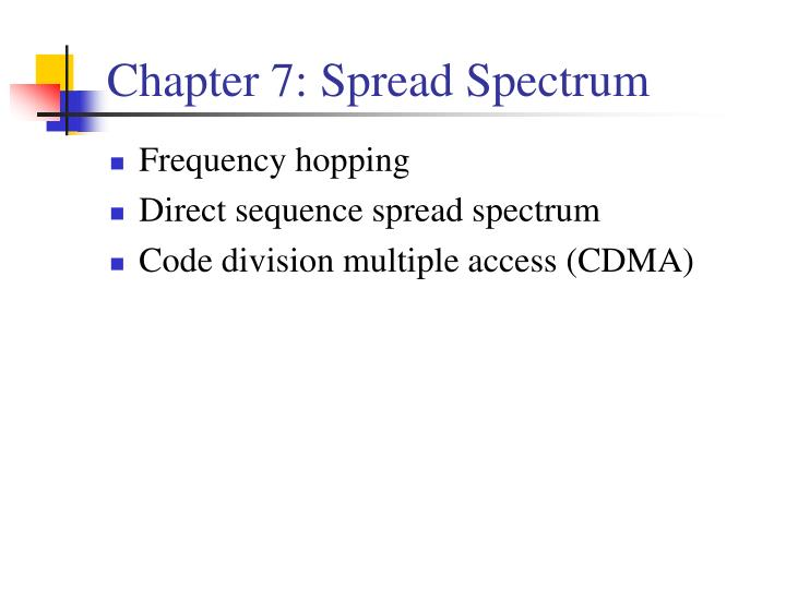 Chapter 7: Spread Spectrum