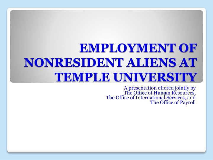 employment of nonresident aliens at temple university