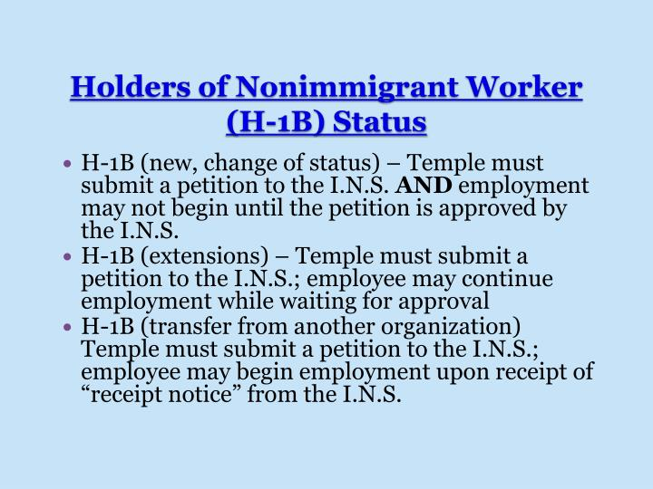 H-1B (new, change of status) – Temple must submit a petition to the I.N.S.