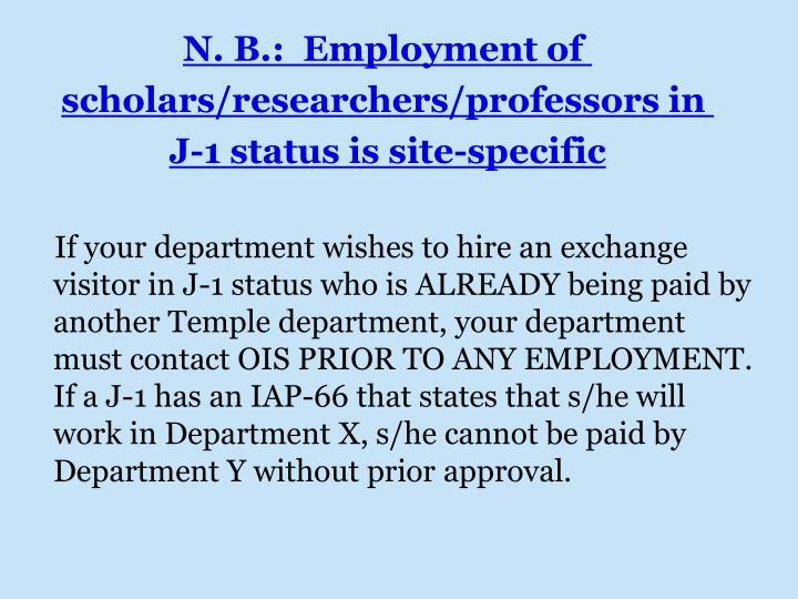 N. B.:  Employment of