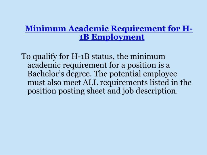 Minimum Academic Requirement for H-1B Employment