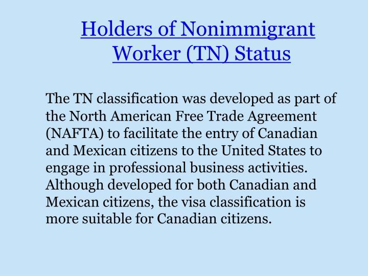 Holders of Nonimmigrant Worker (TN) Status