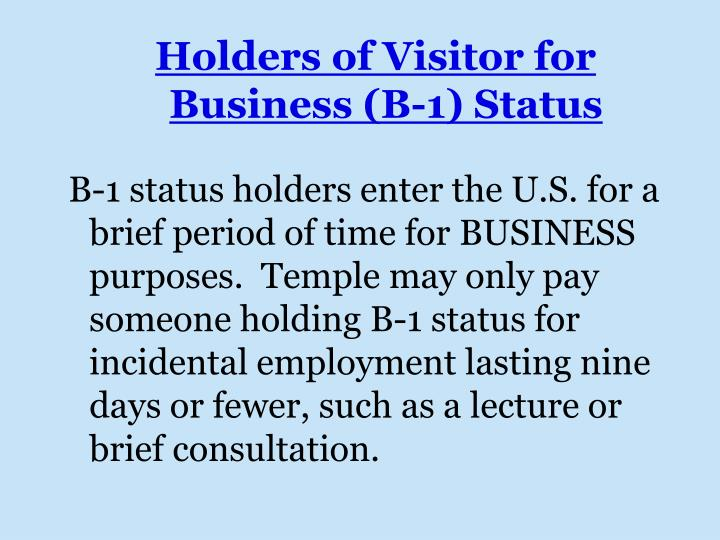 Holders of Visitor for Business (B-1) Status