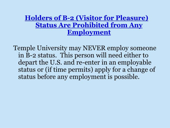 Holders of B-2 (Visitor for Pleasure) Status Are Prohibited from Any Employment