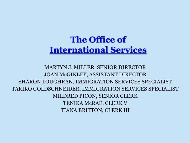 MARTYN J. MILLER, SENIOR DIRECTOR