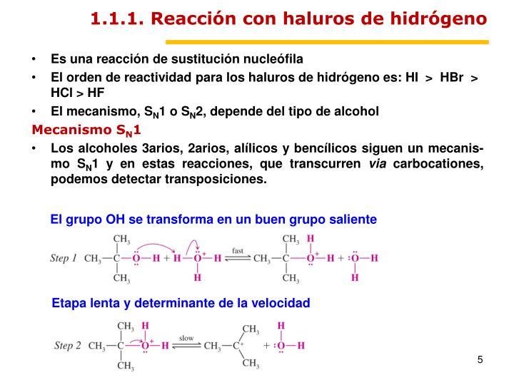 1.1.1. Reacción con haluros de hidrógeno