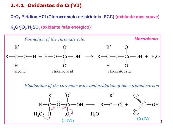 2.4.1. Oxidantes de Cr(VI)