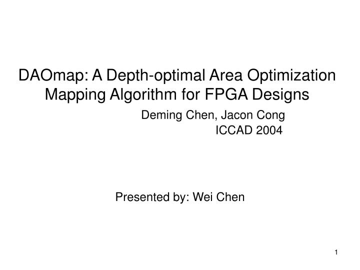 DAOmap: A Depth-optimal Area Optimization Mapping Algorithm for FPGA Designs