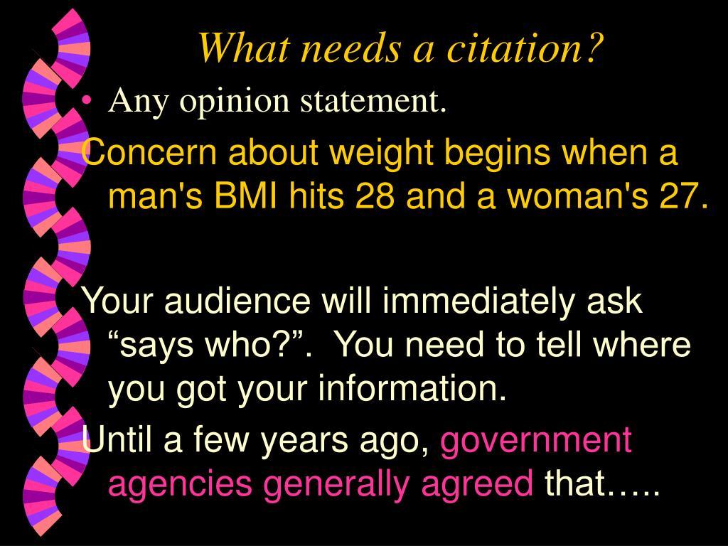 What needs a citation?