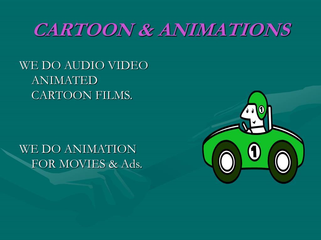 CARTOON & ANIMATIONS