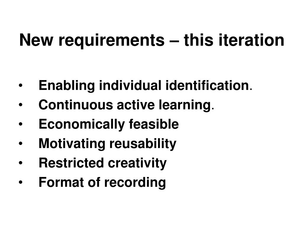 New requirements – this iteration