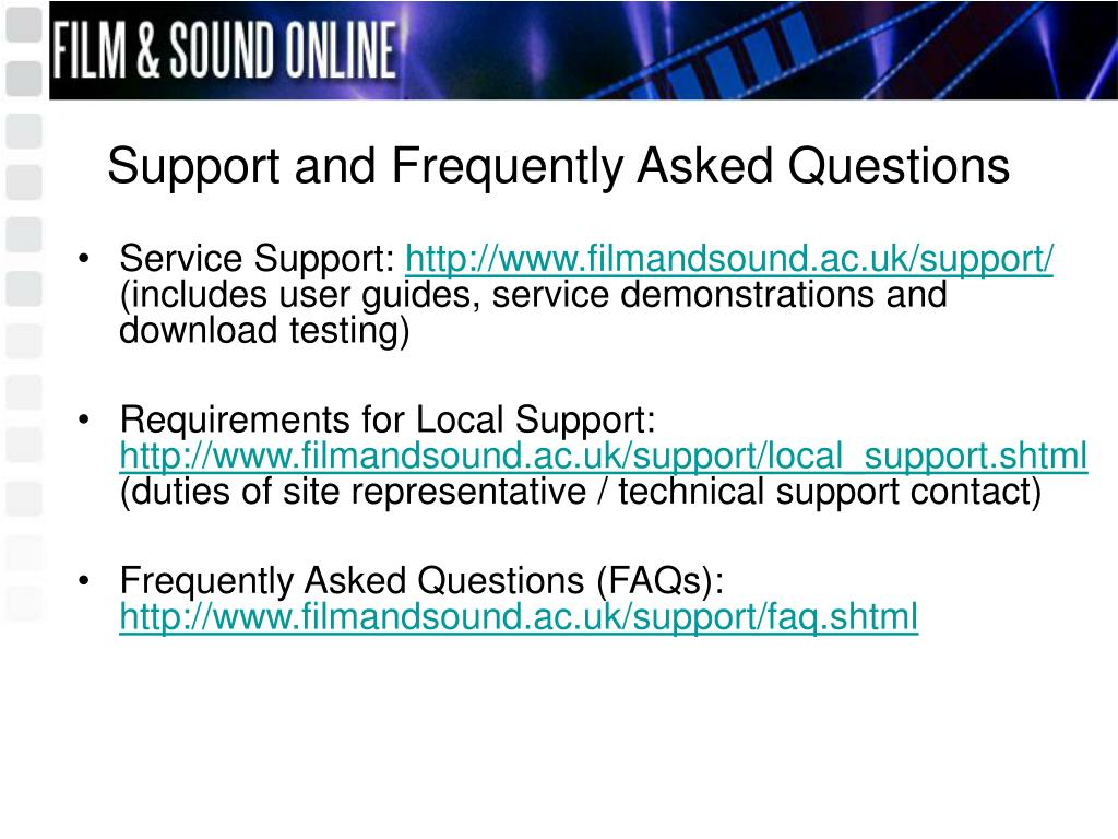 Support and Frequently Asked Questions