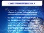 eligible project participants cont d