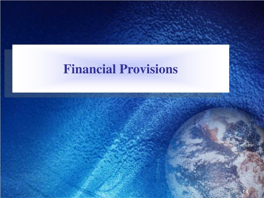 Financial Provisions