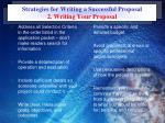 strategies for writing a successful proposal 2 writing your proposal