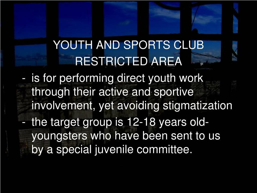 YOUTH AND SPORTS CLUB