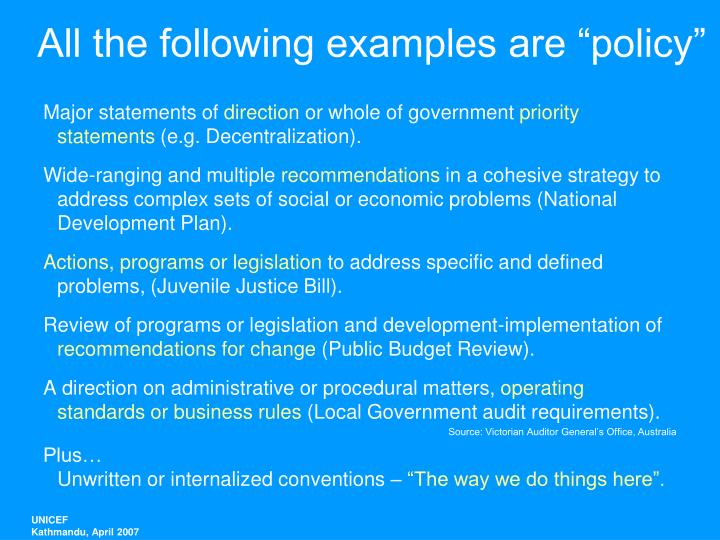 All the following examples are policy