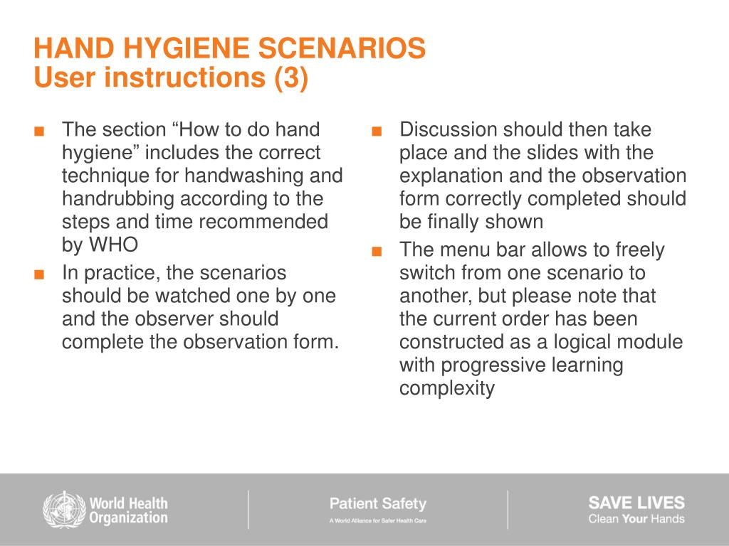 """The section """"How to do hand hygiene"""" includes the correct technique for handwashing and handrubbing according to the steps and time recommended by WHO"""