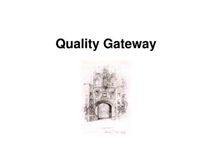 Quality Gateway