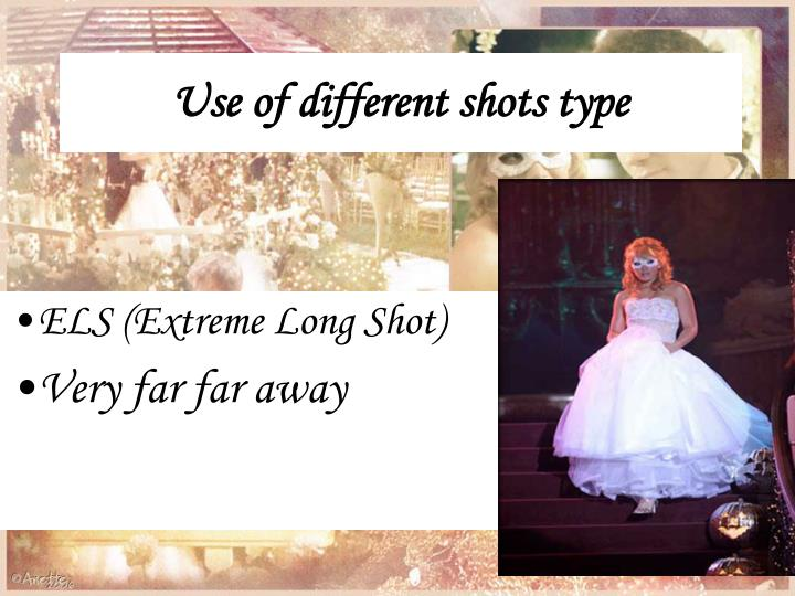 Use of different shots type