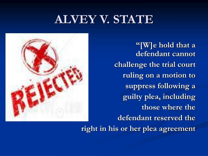 ALVEY V. STATE