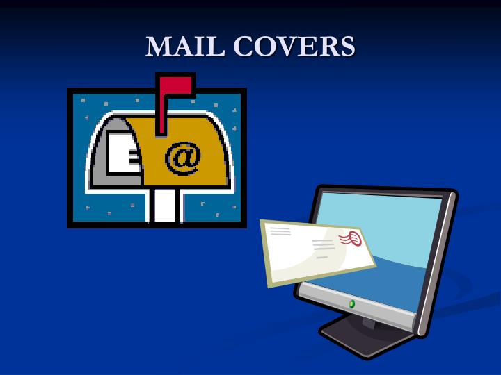 MAIL COVERS