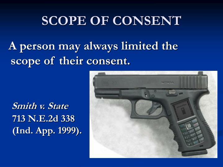 SCOPE OF CONSENT