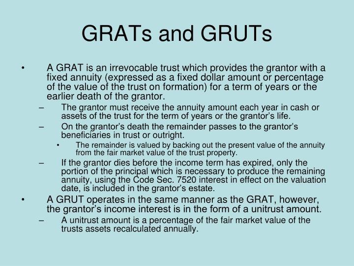 GRATs and GRUTs
