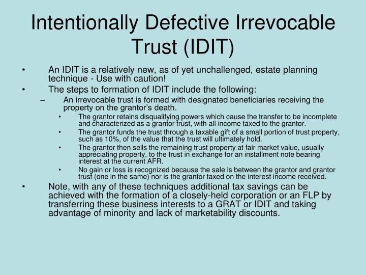 Intentionally Defective Irrevocable Trust (IDIT)