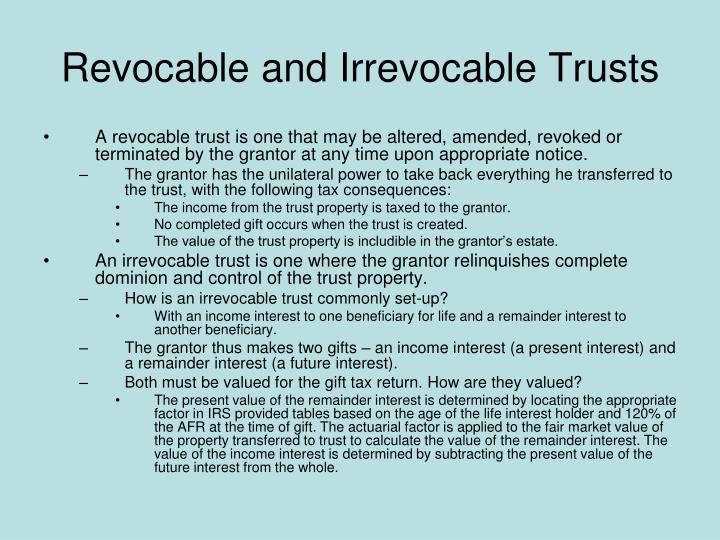 Revocable and Irrevocable Trusts