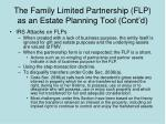 the family limited partnership flp as an estate planning tool cont d