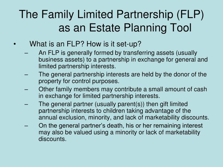The Family Limited Partnership (FLP) as an Estate Planning Tool