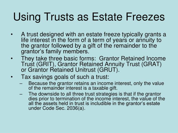 Using Trusts as Estate Freezes