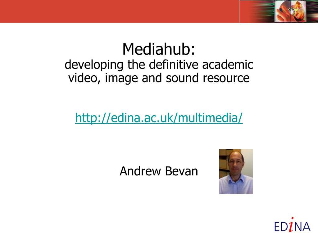 Mediahub: