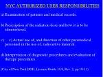 nyc authorized user responsibilities