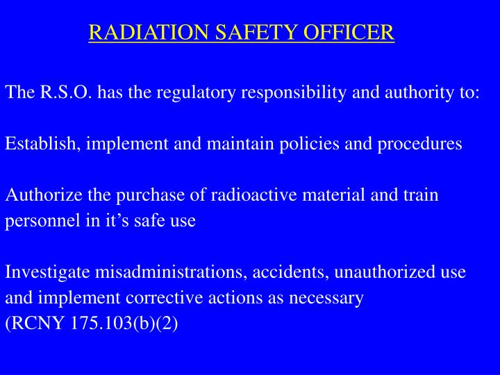 RADIATION SAFETY OFFICER